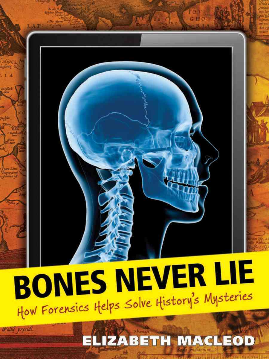 Bones Never Lie By MacLeod, Elizabeth (COR)